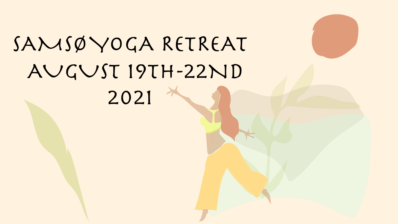 A poster for the Samso Yoga Retreat event in August 2021